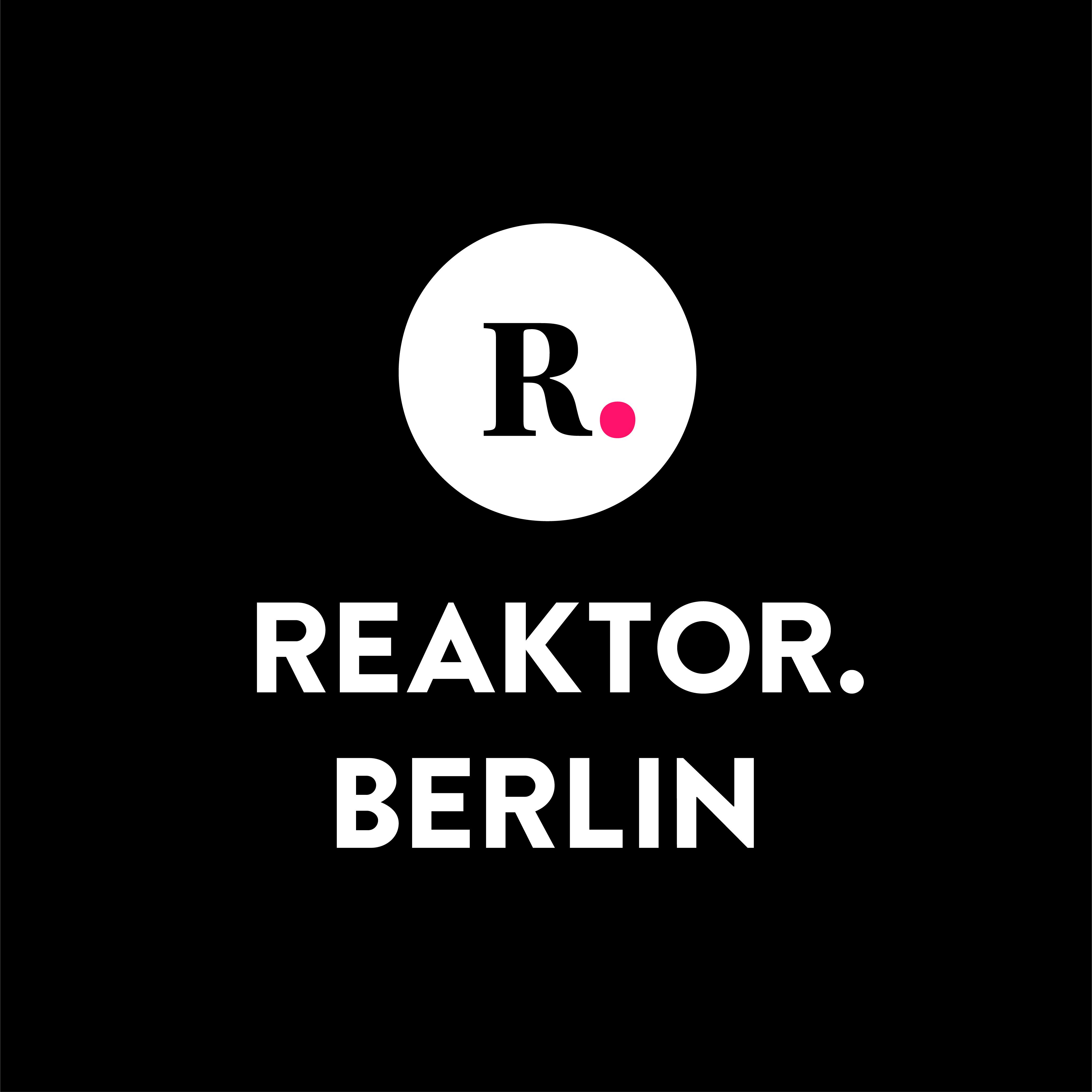 Reaktor.Berlin
